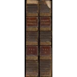 Heraldic Anomalies [Two Volume Set]: Edward Nares: Books