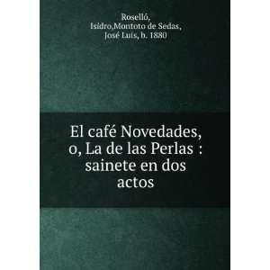 : Isidro,Montoto de Sedas, José Luis, b. 1880 Roselló: Books