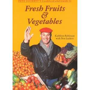 Vegetables (9781555610418): Kathleen Robinson, Pete Luckett: Books