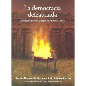 9789871239009): Andres Benavente Urbina, Julio Alberto Cirino: Books