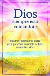 Dios siempre esta cuidandote: Palabras inspiradoras acerca de la