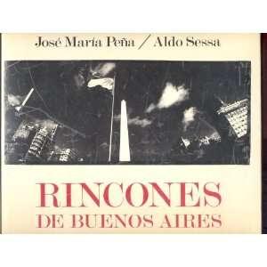 Buenos Aires Photographs By Aldo Sessa Text By Jose Maria Pena Books
