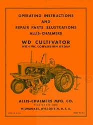 ALLIS CHALMERS WD WC Cultivator Owner Operators Manual
