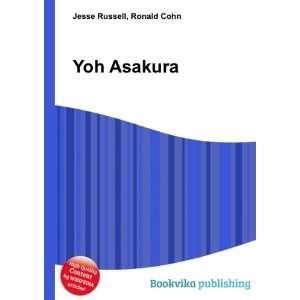 Yoh Asakura: Ronald Cohn Jesse Russell: Books