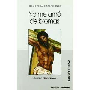 No me amó de bromas (9788483532188) Robert Thomas Books