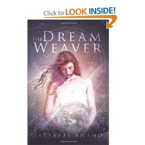 THE DREAM WEAVER (9781426996955) SATYAPAL ANAND Books