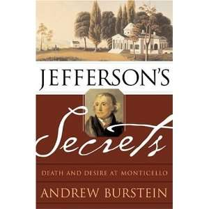 Death and Desire at Monticello [Hardcover] Andrew Burstein Books
