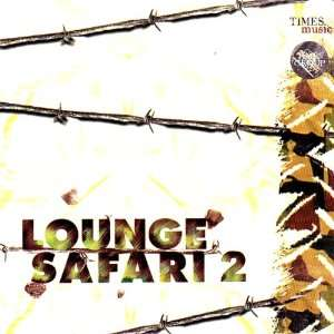 Lounge safari 2(bollywood/indian/hits/love/romantic/collection music