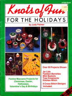 Craft Books #1236 Knots of Fun for Holidays Macrame