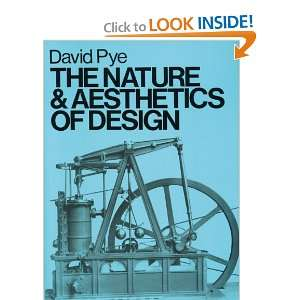 The Nature and Aesthetics of Design (9780713652864): David