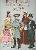 ROBERT E. LEE AND HIS FAMILY PAPER DOLLS CIVIL WAR BOOK