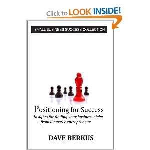 Positioning For Success (9781105040672) Dave Berkus Books