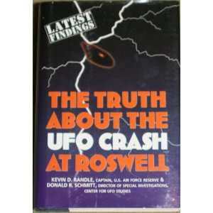 The Truth About the UFO Crash as Roswell Kevin D. and