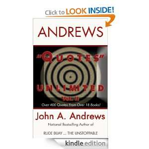 Quotes Unlimited II: John A. Andrews:  Kindle Store