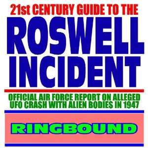 21st Century Guide to the Roswell Incident Official Air