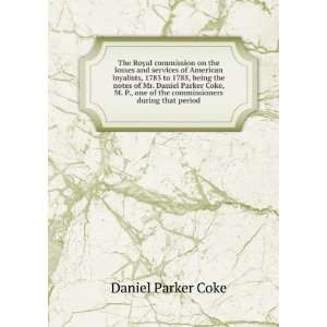 during that period Daniel Parker Coke  Books