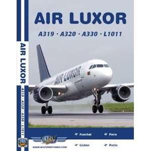 Air Luxor Airbus A320, Airbus A330 & Lockheed 1011