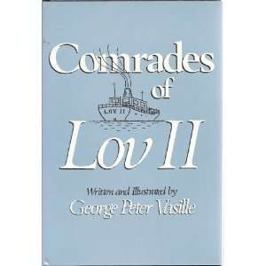 Comrades of Lov II (9780533100712) George Peter Vasille Books
