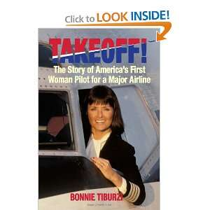 Takeoff!: The Story of Americas First Woman Pilot for a Major Airline