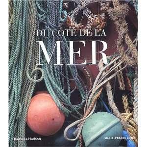Du côté de la mer (9782878112238): Marie France Boyer: Books