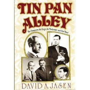 Tin Pan Alley (9781556111686): David Jansen: Books