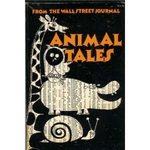 Animal tales from The Wall Street journal (9780871284822