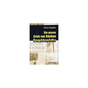 Die grosse Erich von Däniken Enzyklopädie (9783729606746