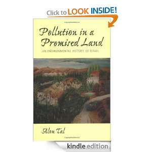 Pollution in a Promised Land: An Environmental History of Israel: Alon