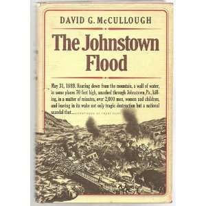 johnstown flood david mccullough essay