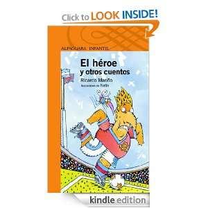 El héroe y otros cuentos (Spanish Edition) Ricardo Mariño