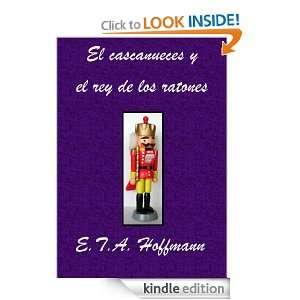 El cascanueces y el rey de los ratones (Spanish Edition) Ernst