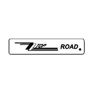 ZZ TOP ROAD novelty rock band street sign