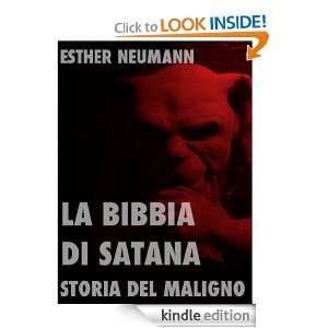 La Bibbia di Satana: Storia del Maligno (Religioni e misticismo