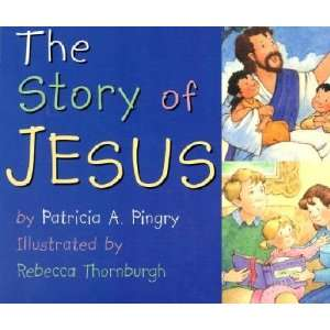 The Story of Jesus   [STORY OF JESUS BOARD] [Board Books