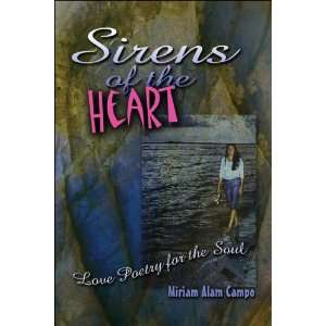 Sirens of the Heart: Love Poetry for the Soul