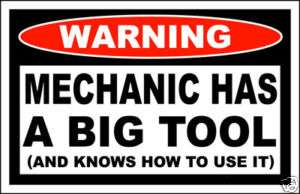Mechanic Has A BIG TOOL Funny Sticker Decal Box Chest
