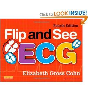 Flip and See ECG, 4e (9780323084529) Elizabeth Gross Cohn