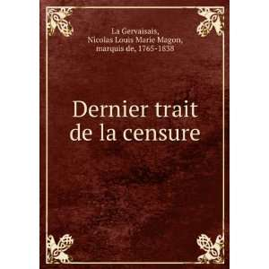 Nicolas Louis Marie Magon, marquis de, 1765 1838 La Gervaisais Books