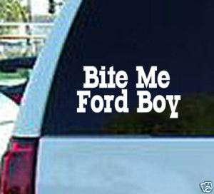 Bite Me Ford Boy Decal Vinyl Window Sticker Chevy Truck