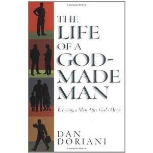 The Life of a God Made Man [Paperback] Dan Doriani Books