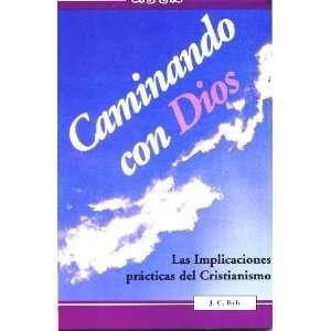 Caminando con Dios (9781928980025): Books