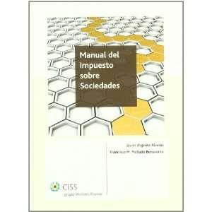 Manual del Impuesto Sobre Sociedades (9788499543345) Books