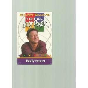 Covert Baileys Total Body Power: Body Smart: Covert Baileys: Books