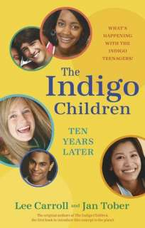 The Indigo Children Ten Years Later Whats Happening with the Indigo