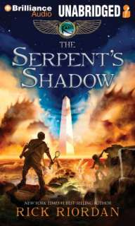 The Serpents Shadow (Kane Chronicles Series #3)