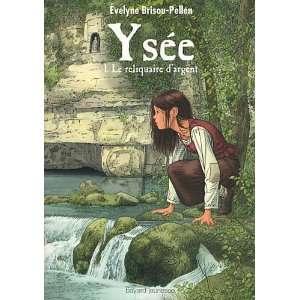 ysee t.1 le reliquaire d argent (9782747039352): Books