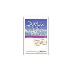 DUELOS COMO SUPERAR EL DOLOR (9789501248098) CASAS