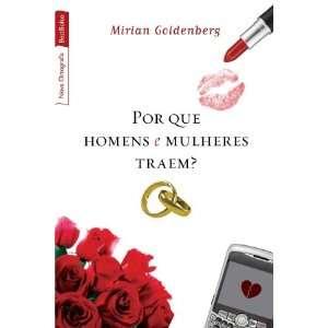 POR QUE HOMENS E MULHERES TRAEM?: Books