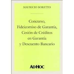 Concurso, Fideicomiso de Garantia, Cesion de Creditos En