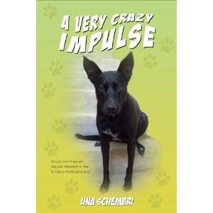 Very Crazy Impulse (Vanguard) (9781843865209) Una Schembri Books